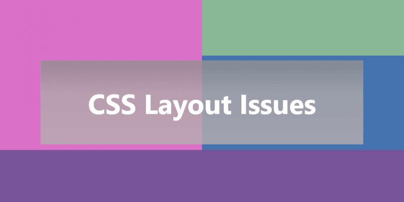 Как исправить проблемы CSS разметки?